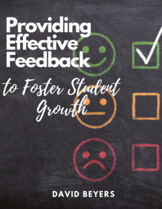 Providing Effective Feedback to Foster Student Growth