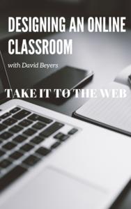 Designing an Online Classroom