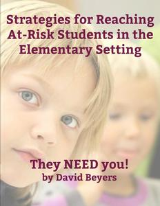 Strategies for Reaching At-Risk Students in the Elementary Setting